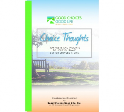 Our New Booklet of Good Choice Reminders